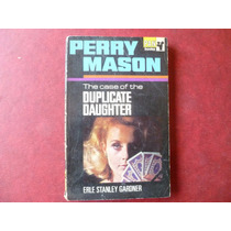 Case Of The Duplicate Daughter Stanley Gardner Perry Mason