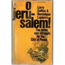 Larry Collins & Dominique Lapierre - O Jerusalem!