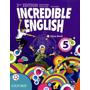 Incredible English 5 Class Book - 2ed - Oxford