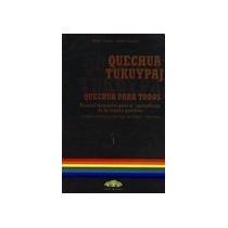 Quechua Tukuypaj Quechua Para Todos Torres Ruben Prezioso M