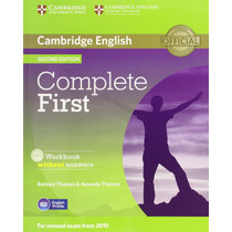 Complete First 2nd Ed - Workbook Without Answers - Cambridge