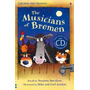 The Musicians Of Bremen With Cd - Usborne