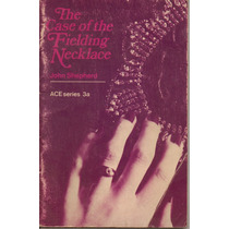 The Case Of The Fielding Necklace. John Shepherd Macmillan