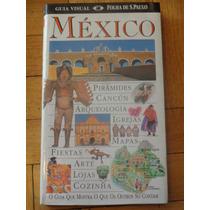 México. Guía Visual. Folha De S. Paulo. En Portugués
