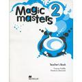 Magic Masters 2 - Teacher´s Book