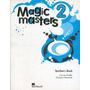 Magic Masters 2 - Teacher´s Book