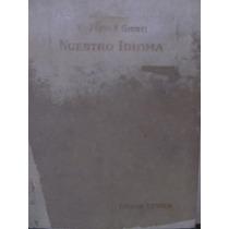 Libreriaweb Nuestro Idioma Por Roberto F. Giusti