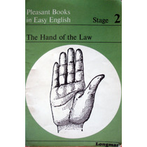Pleasant Books In Easy English- The Hand Of The Law- Longman
