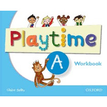 Playtime A - Workbook - Oxford