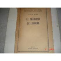 Martin Buber. Le Probleme De L Homme. Idioma Frances