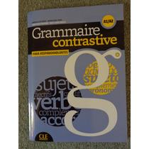 Libro Grammaire Contrastive Para Hispanohablantes A1/a2