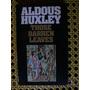 Aldous Huxley- Those Barren Leaves. 1978. (en Inglés)