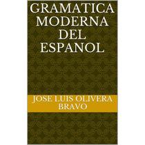 Gramática Moderna Del Español - Ebook - Libro Digital