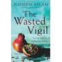 Wasted Vigil, The ( Aslam Nadeem )