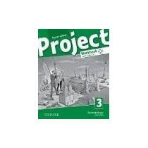 Project 3 Workbook W/cd-audio (fourth Edition) Edit.oxford
