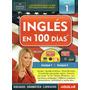 Curso De Ingles En 100 Dias, Coleccion Completa