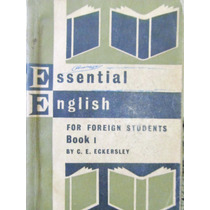Essential English For Foreign Students C. E. Eckersley Book1