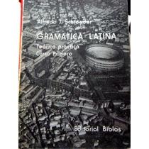 Gramática Latina Alfredo Schroeder Curso 1 Envío Gratis Mza