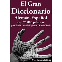 El Gran Diccionario Aleman Español - Libro Digital - Ebook