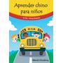 Libro Aprender Chino Para Niños Con Audio - Ed Chinozhong