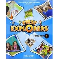 First Explorers Classbook 1 Editorial Oxford