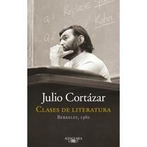 Clases De Literatura - Julio Cortazar - Libro Nuevo