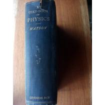 A Text Book Of Physics Watson Inglés Envío Gratis Mendoza