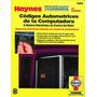 Reparacion Computadora Automotor, Auto Haynes. Libro Digital