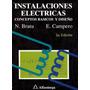 Instalaciones Eléctricas. Bratu. 2°ed.. Libro Digital