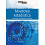 Muestreo Estadístico. Pérez López. Libro Digital