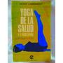 Yoga De La Salud Y El Vigor Sexual Por Henri Lamorisse