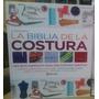 La Biblia De La Costura - Edit. Planeta Nueva Edición 2015