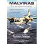 Libro: Malvinas - Tras Los Submarinos Ingleses