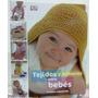 Libro Tejidos Y Accesorios Para Bebés - Planeta Deagostini