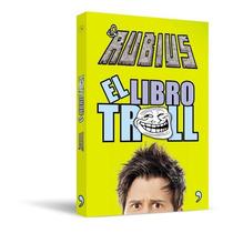 El Libro Troll - El Rubius - Temas De Hoy