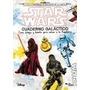 Cuaderno Galactico Star Wars - Disney - Planeta Junior