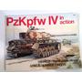 Libro Tanques De Guerra Pzkpfw Iv In Action Ed Norteamer.