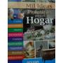 Mil Ideas Practicas Para El Hogar-incluye 1 Volumen- Océano