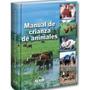 Manual De Crianza De Animales - Lexus Editores