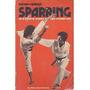 Lucha De Un Paso En Karate - Kung Fu - Tae Kwon Do Ingles