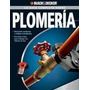 Guia Completa Plomeria Black And Decker Digital