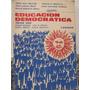 Libreriaweb Educacion Democratica - Editorial Losada