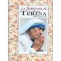 La Sabiduría De La Madre Teresa De Calcuta. Longseller