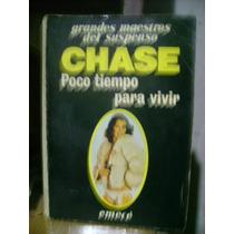 Poco Tiempo Para Vivir - James H Chase - Emece