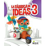 La Fabrica De Las Ideas 3 Editorial Aique Nuevo