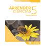 Aprender Ciencias 5 Bonaerense - Aprender - Ed. Tinta Fresca