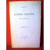 Boletin Academia Argentina De Letras Tomo 1 Nº4 Año 1933