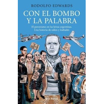 Con El Bombo Y La Palabra - Rodolfo Edwards