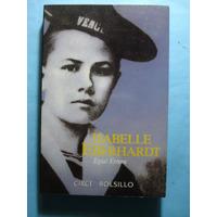 Isabelle Eberhardt. Cartas Y Diarios. Errera, Eglal. Nuevo
