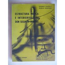 Estructura Mitica E Interioridad De Don Segundo Sombra